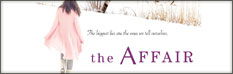 """The Affair"" by Colette Freedman"