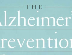 """The Alzheimer's Prevention Program"" by Dr. Gary Small & Gigi Vorgan"